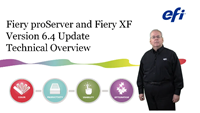 Fiery proServer and Fiery XF 6.4 Technical Overview Video